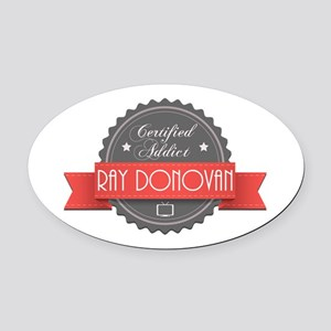 Certified Ray Donovan Addict Oval Car Magnet