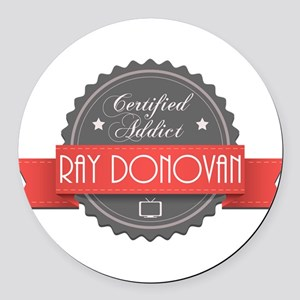 Certified Ray Donovan Addict Round Car Magnet