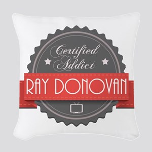 Certified Ray Donovan Addict Woven Throw Pillow