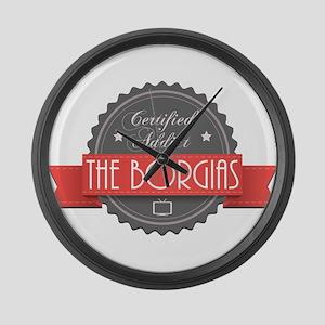 Certified The Borgias Addict Large Wall Clock