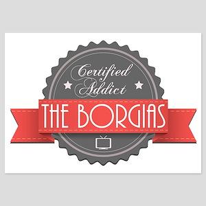 Certified The Borgias Addict 5x7 Flat Cards