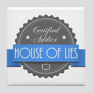 Certified House of Lies Addict Tile Coaster