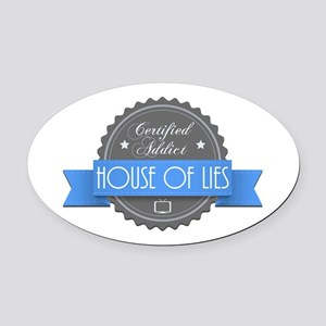 Certified House of Lies Addict Oval Car Magnet