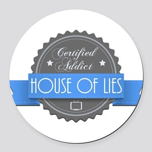 Certified House of Lies Addict Round Car Magnet