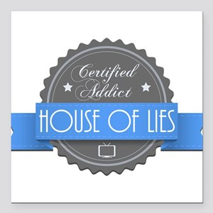 Certified House of Lies Addict Square Car Magnet 3