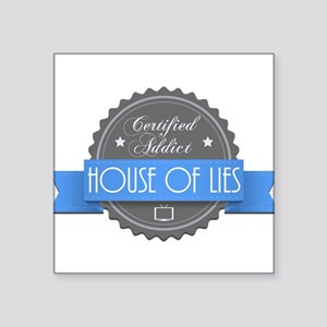 """Certified House of Lies Addict Square Sticker 3"""" x"""
