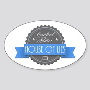 Certified House of Lies Addict Oval Sticker