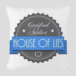 Certified House of Lies Addict Woven Throw Pillow