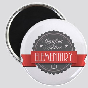 Certified Elementary Addict Magnet