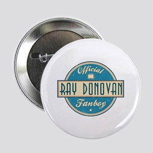"Offical Ray Donovan Fanboy 2.25"" Button"