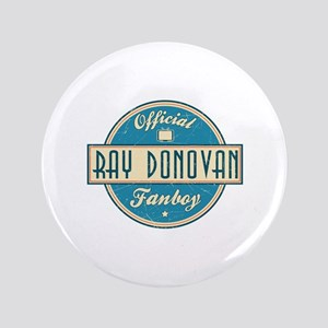 "Offical Ray Donovan Fanboy 3.5"" Button"