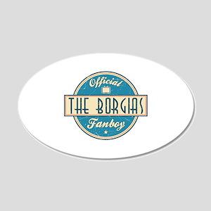 Offical The Borgias Fanboy 22x14 Oval Wall Peel
