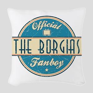 Offical The Borgias Fanboy Woven Throw Pillow