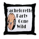 Bachelorette Party Gone Wild Throw Pillow