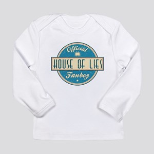 Offical House of Lies Fanboy Long Sleeve Infant T-