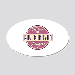 Offical Ray Donovan Fangirl 22x14 Oval Wall Peel