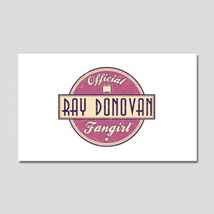 Offical Ray Donovan Fangirl Car Magnet 20 x 12