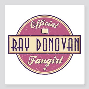 "Offical Ray Donovan Fangirl Square Car Magnet 3"" x"