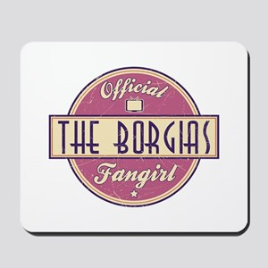 Offical The Borgias Fangirl Mousepad