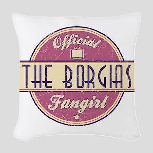 Offical The Borgias Fangirl Woven Throw Pillow