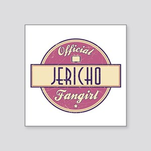 "Offical Jericho Fangirl Square Sticker 3"" x 3"""