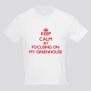 Keep Calm by focusing on My Greenhouse T-Shirt