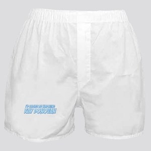 I'd Rather Be Watching Ray Donovan Boxer Shorts