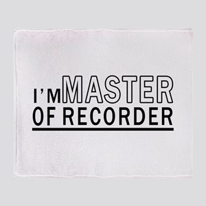 I Am Master Of Recorder Throw Blanket