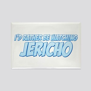 I'd Rather Be Watching Jericho Rectangle Magnet
