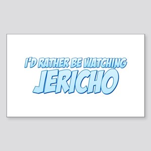 I'd Rather Be Watching Jericho Rectangle Sticker