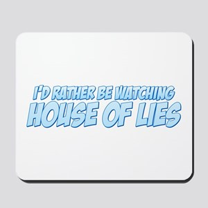 I'd Rather Be Watching House of Lies Mousepad