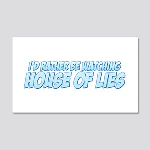 I'd Rather Be Watching House of Lies 22x14 Wall Pe