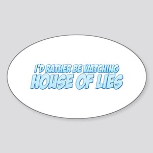I'd Rather Be Watching House of Lies Oval Sticker