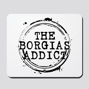 The Borgias Addict Stamp Mousepad