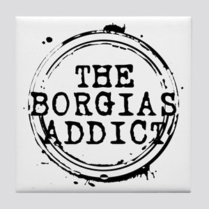 The Borgias Addict Stamp Tile Coaster