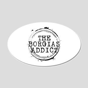 The Borgias Addict Stamp 22x14 Oval Wall Peel