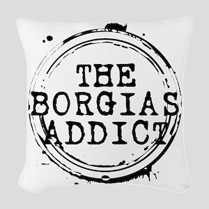 The Borgias Addict Stamp Woven Throw Pillow