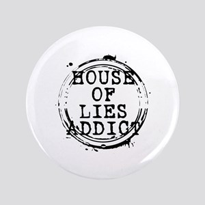 """House of Lies Addict Stamp 3.5"""" Button"""