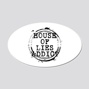 House of Lies Addict Stamp 22x14 Oval Wall Peel