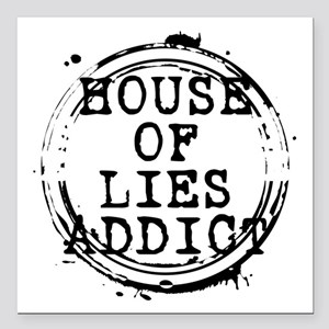 """House of Lies Addict Stamp Square Car Magnet 3"""" x"""