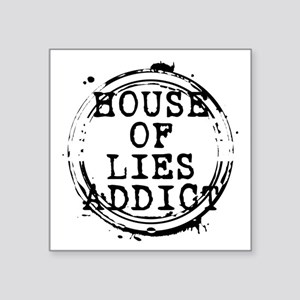 """House of Lies Addict Stamp Square Sticker 3"""" x 3"""""""