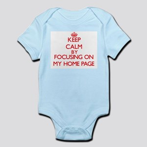 Keep Calm by focusing on My Home Page Body Suit