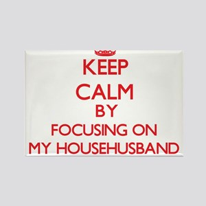 Keep Calm by focusing on My Househusband Magnets