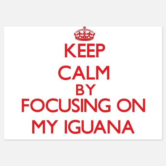 Keep Calm by focusing on My Iguana Invitations