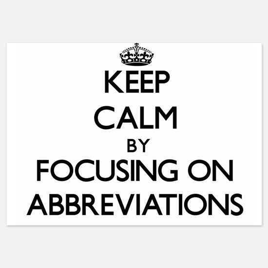Keep Calm by focusing on Abbreviations Invitations