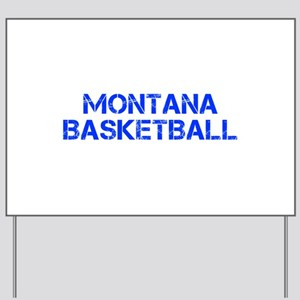 MONTANA basketball-cap blue Yard Sign