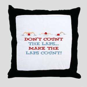Make Laps Count Throw Pillow