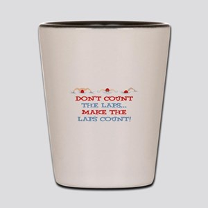 Make Laps Count Shot Glass