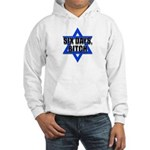 """Six Days, Bitch"" Hooded Sweatshirt"