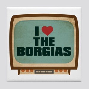 Retro I Heart The Borgias Tile Coaster